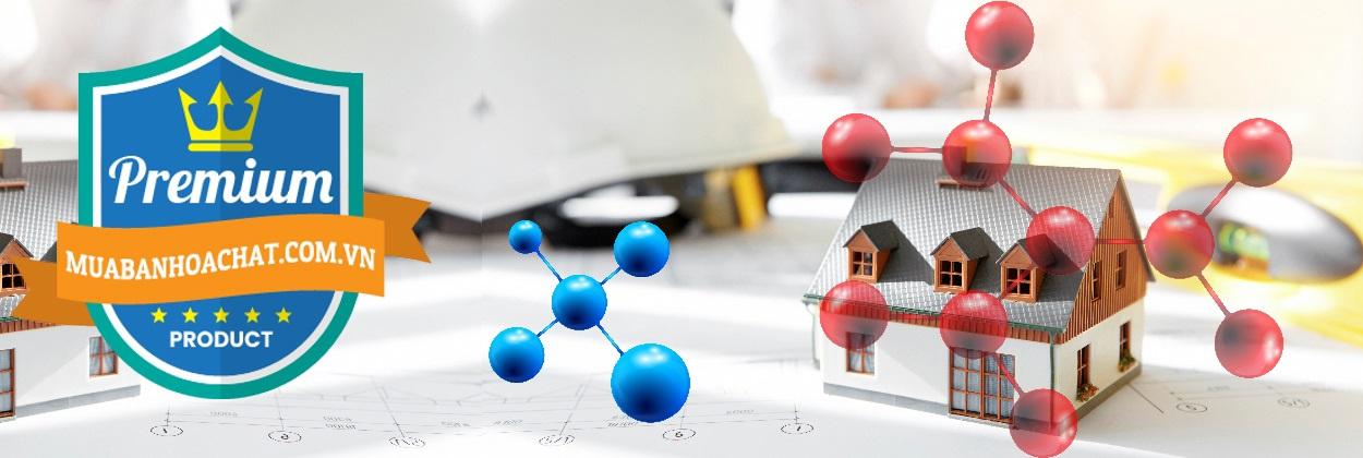 Nơi bán và phân phối Hóa Chất Ngành Xây Dựng | Nơi chuyên cung cấp và bán hóa chất tại TPHCM